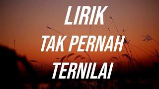 Download Lagu LAST CHILD - TAK PERNAH TERNILAI (LYRIC) COVER NABILA & TOFAN mp3