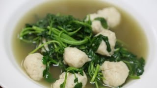 Fish Ball Soup With Watercress 魚丸西洋菜湯