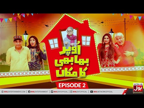 Upar Bhabi Ka Makan Episode 02 | Sitcom | Comedy Drama | BOL Entertainment