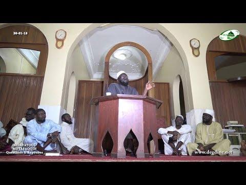 Questions & Réponses - Bidayatoul Moutafaqqih du 30-01-2018 | Dr. Muhammad Ahmad LÔ H.A