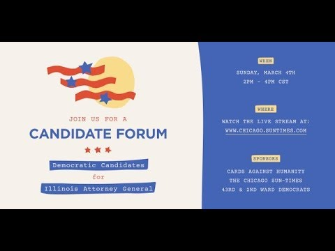 Chicago Sun-Times Live Stream of the IL Attorney General Democratic debate