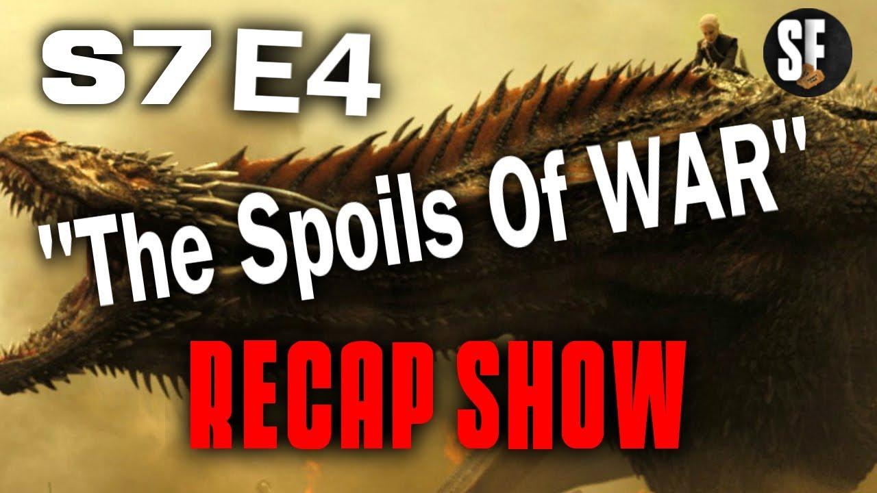 """Download GAME OF THRONES RECAP (Season 7 Episode 4 """"The Spoils Of War"""")"""