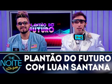 Plantão do Futuro com Luan Santana | The Noite (02/05/18)
