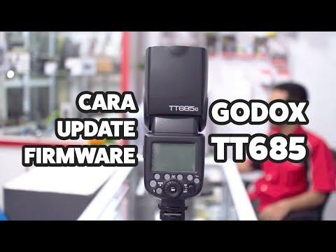 Cara Update Firmware Flash Godox TT685 Dengan Mudah