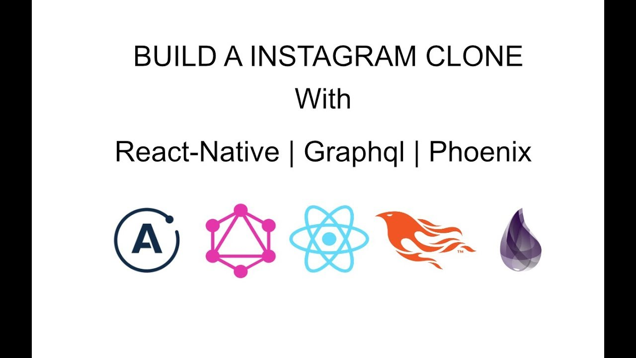 Build an Instagram Clone with React-Native and Phoenix Framework