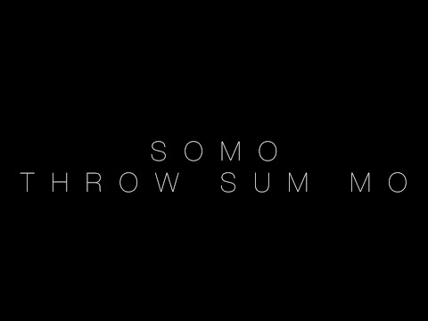 Rae Sremmurd - Throw Sum Mo (Rendition) by SoMo