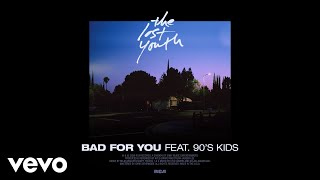 Midnight Kids - Bad For You (Audio) ft. 90's Kids