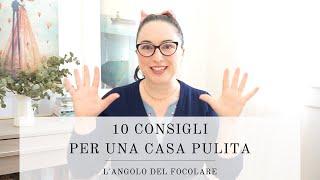10 consigli per una casa pulita | MOTIVATIONAL MONDAY