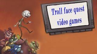 TrollFace Quest Video Games прохождение всех уровней игры
