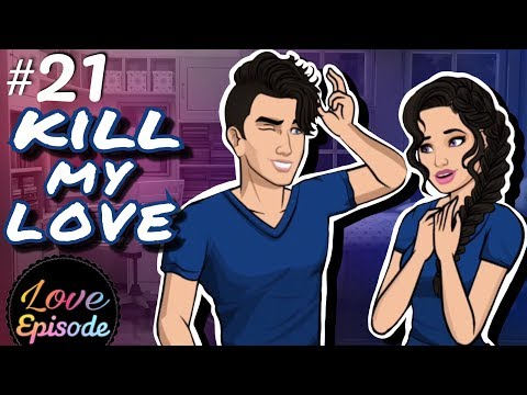 KILL MY LOVE [ EPISODE 21 ] Episode Choosd Your Story