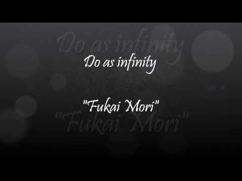 Do as infinity  fukai mori lyric