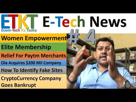 E-Tech News #4: Women Empowerment, Elite Membership Update, Relief For Paytm Merchants, Fake Sites