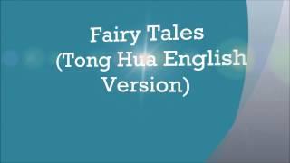 Fairy Tales (Tong Hua English Version) Lyric Video