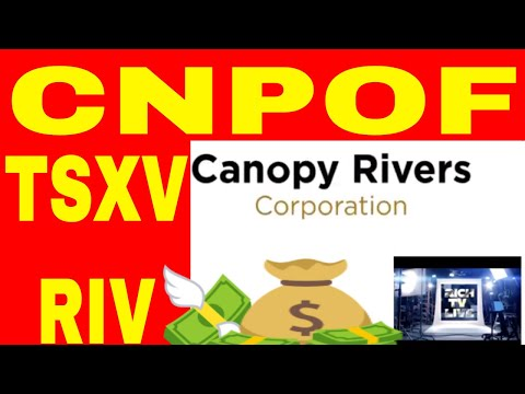 Breaking News: Canopy Rivers Inc. (TSXV:RIV) NEW American symbol (CNPOF)