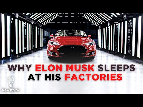 Why Elon Musk Sleeps at Tesla's Factories