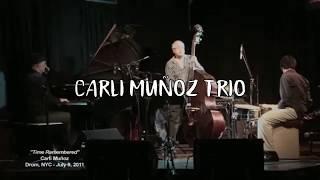 Carli Munoz Trio