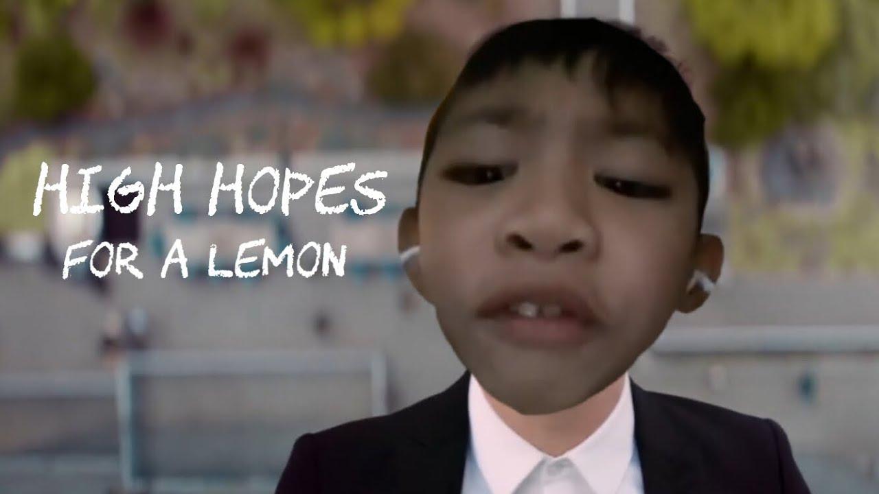 High Hopes for a Lemon (Official Music Video) - YouTube