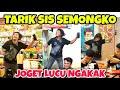 Tarik Sis Semongko Dj Joget Tiktok Viral Lucu Bikin Ngakak  Mp3 - Mp4 Download