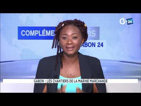COMPLEMENT D'INFOS - GABON LES CHANTIERS DE LA MARINE MARCHANDE