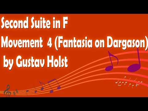 Second Suite in F (Fantasia on Dargason) by Gustav Holst