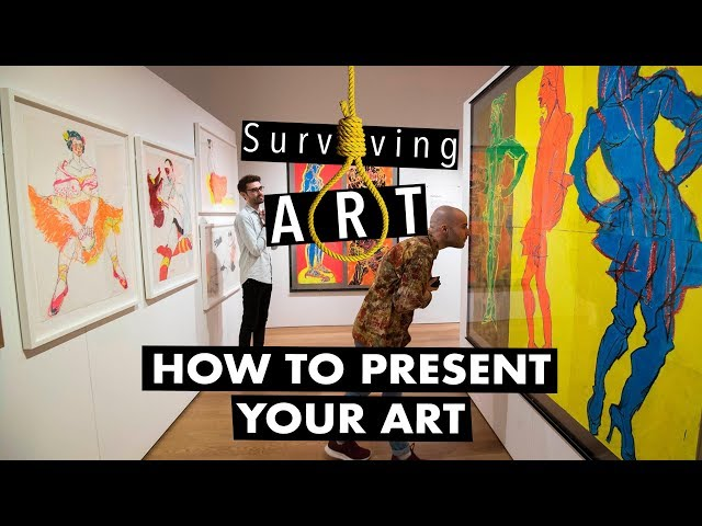 How to present your art