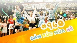 [Official MV] 960 Cảm Xúc Mùa Hè – Trọng Hiếu Feat Tronie Ngô