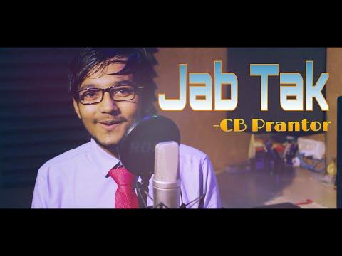 Jab Tak Video Song   M.S Dhoni-The Untold Story  Armaan Malik Amaal Malik Sushant  Cover  CB Prantor