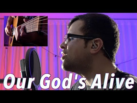 Our God's Alive - Andy Cherry (Cover)