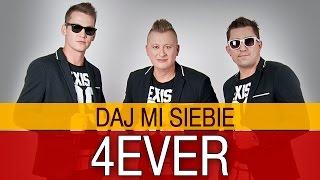 4EVER - Daj mi siebie (Oficjalny teledysk)