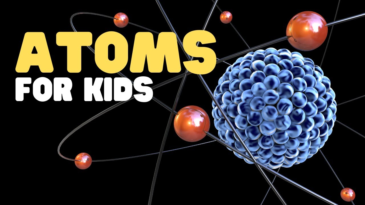 hight resolution of Atoms for Kids   What is an Atom?   Learn about atoms and molecules with  activities and worksheets - YouTube