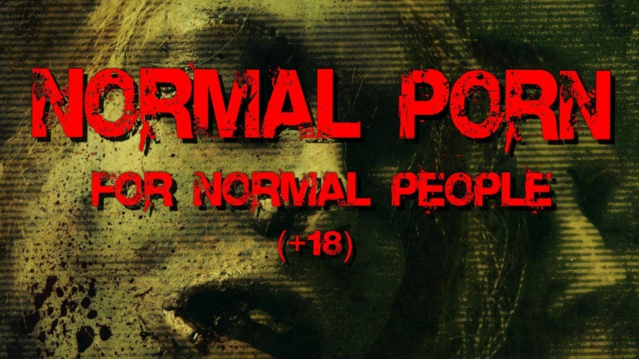 Normal Porn For Normal People 18 - Youtube-1827