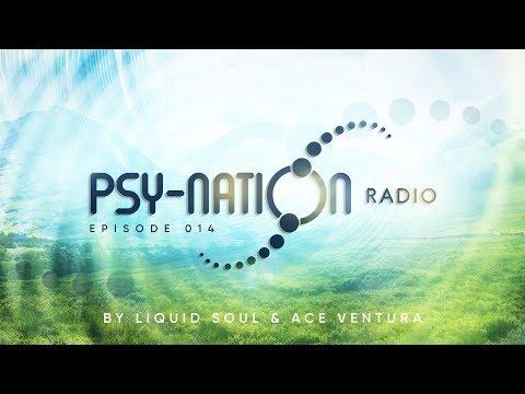 Psy-Nation Radio #014 - incl. Carbon Based Lifeforms [Ace Ventura & Liquid Soul]