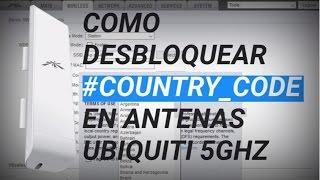 Como Desbloquear una antena Ubiquiti - Country Code