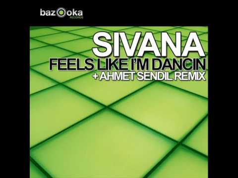 Sivana - Feels Like I'm Dancin (Ahmet Sendil Remix)