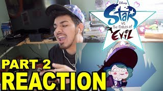 Star Vs The Forces of Evil: The Battle For Mewni Part 2 Reaction