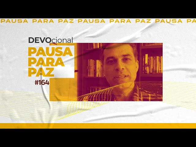 #pausaparapaz - devocional 164 //Rubens Bottcher