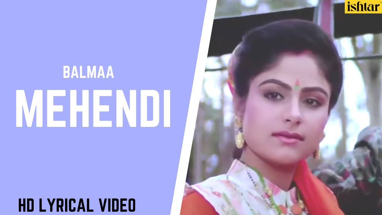 Mehendi Se Likh Gori | Balmaa | Lyrical Video | Asha Bhosle | Ayesha Jhulka | Avinash Wadhawan