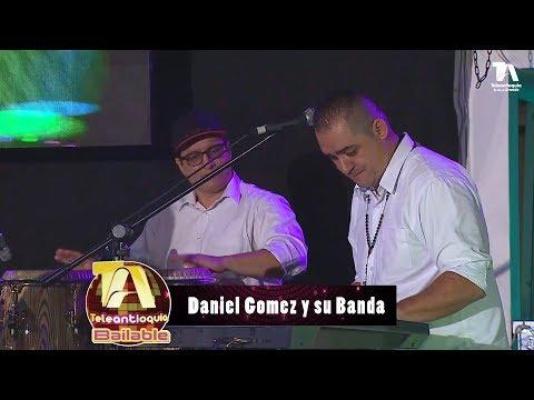Teleantioquia Bailable, Daniel Gómez y su banda - Teleantioquia