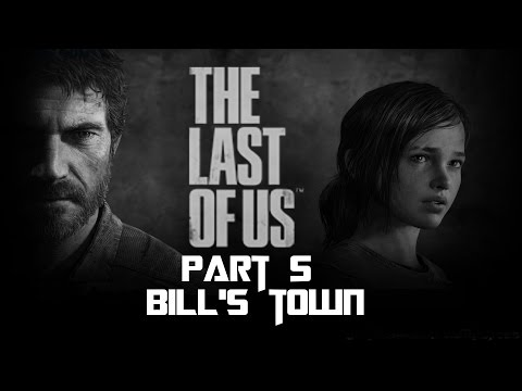 The Last of Us Remastered Part 5 - Bill's Town
