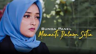 Bunga Panel - Menanti Dalam Setia (Official Music Video)
