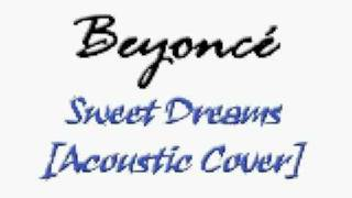 Sweet Dreams [Acoustic version] (Instrumental Beyoncé cover)