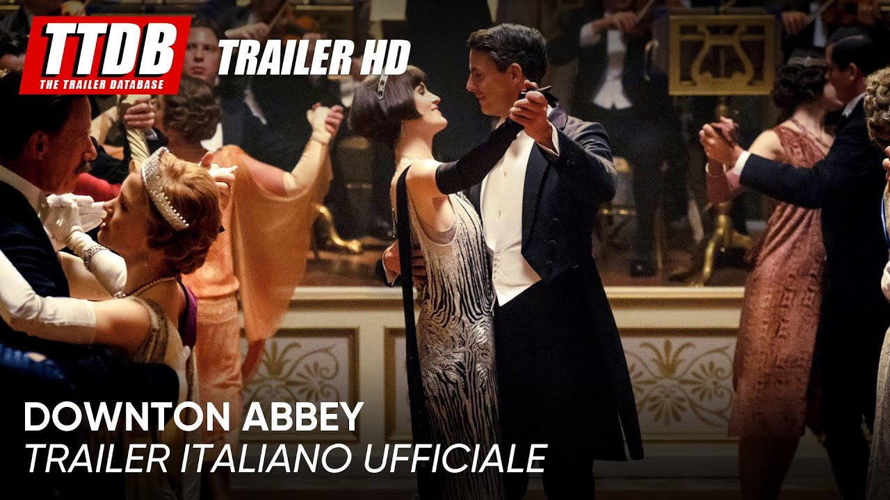 Downton Abbey  | Trailer Italiano Ufficiale