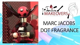 Valentine's Day Special || Mark Jacobs 'Dot' Perfume || Product Review || The Cloakroom Thumbnail