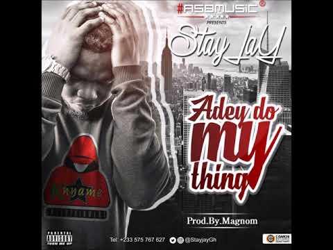 Stay Jay - Adey do my thing (Prod by Magnom)