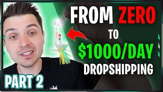 [FREE COURSE] From ZERO to $1000/DAY with Dropshipping STEP BY STEP | One Product Dropshipping (2/5)