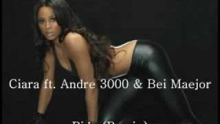 Ciara feat Andre 3000 - Ride -  Remix 2010