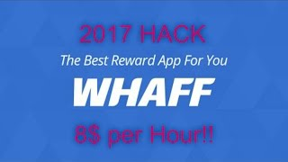 2017 Whaff Hack 1000$ Per Hour Tested 3/12/17