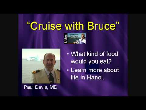 Vietnam Mekong River Cruise  Paul Davis MD  Cruise with Bruce Radio  Paul Davis talks Vietnam