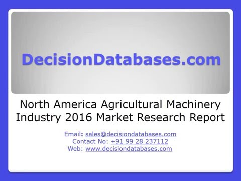 North America Agricultural Machinery Industry 2016 Market Research Report