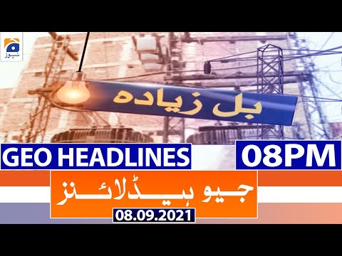 Geo Headlines 08 PM   8th September 2021